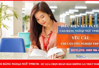 Điều kiện xét tuyển cao đẳng ngoại ngữ tphcm